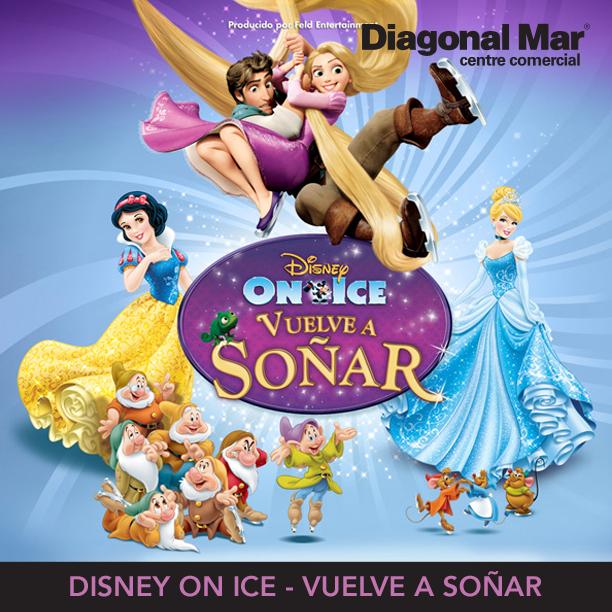 Disney On Ice - Vuelve a Soñar