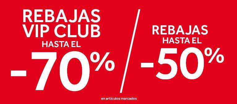 HASTA el -50% y para socios VIP Club HASTA el -70%.