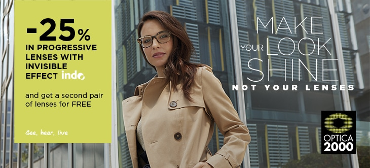 -25% in progressive lenses Indo with invisible effect and get a second pair of lenses for free